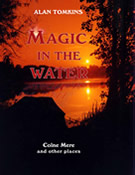 Magic In the Water - Alan Tomkins