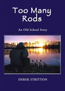 Too Many Rods (An Old School Story) - By Derek Stritton
